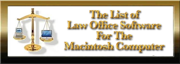 The Law Office Software List for the Macintosh Computer